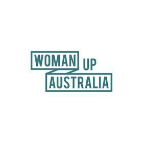 Woman Up Australia