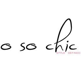 O So Chic .