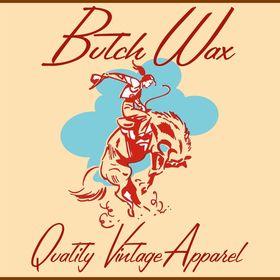 Butch Wax Vintage Clothing