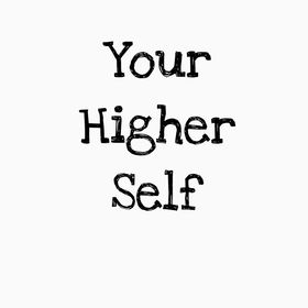 Your Higher Self | Self Care + Spiritual And Personal Growth