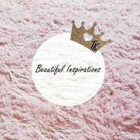 Beautiful Inspirations TK