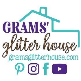 Grams Glitter House