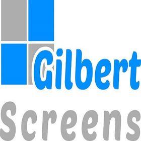 Gilbert Screens