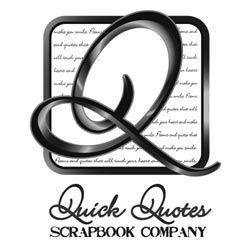 Quick Quotes Scrapbook Company