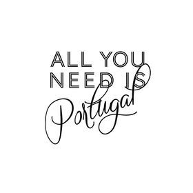 All You Need Is Portugal