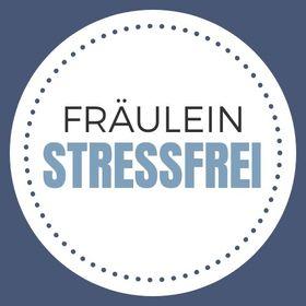 Fräulein Stressfrei | weniger Stress im Alltag.