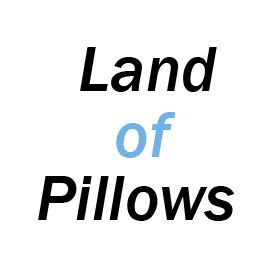 Land of Pillows