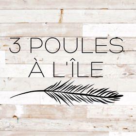 3 POULES À L'ÎLE 🐓🌿