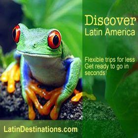 Latin Destinations