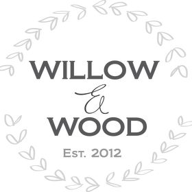 Willow and Wood