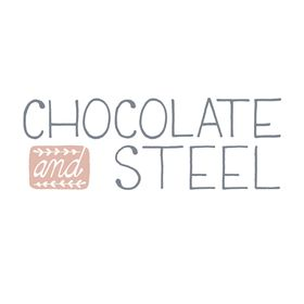 Chocolate and Steel