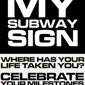 My Subway Sign
