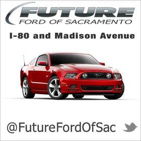 Future Ford Sacramento >> Future Ford Of Sacramento Futurefordofsac On Pinterest