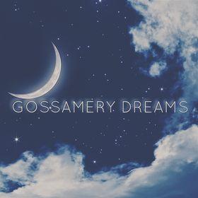 Gossamery Dreams