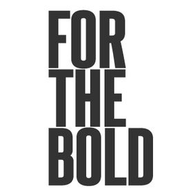 For The Bold .