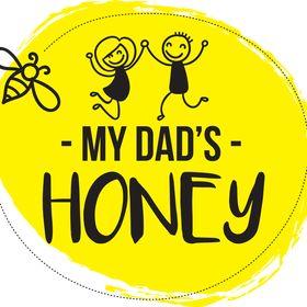 My Dads Honey
