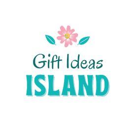 Gift Ideas Island
