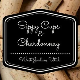 Sippy Cups & Chardonnay