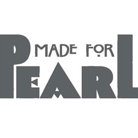 Made For Pearl