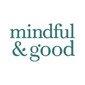 Mindful & Good