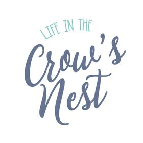 Life in the Crow's Nest
