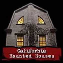California Haunted Houses