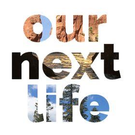 Our Next Life