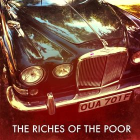 The Riches Of The Poor