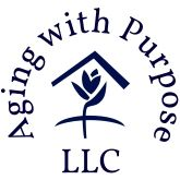 Aging with Purpose, LLC