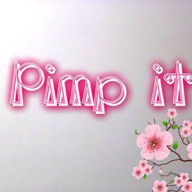 Pimp It ..