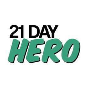21 Day Hero