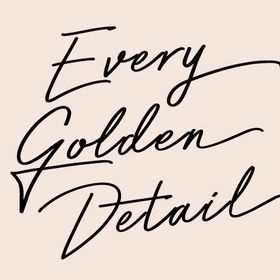 Every Golden Detail - Weddings & Events