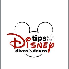 Tips from the Disney Divas & Devos
