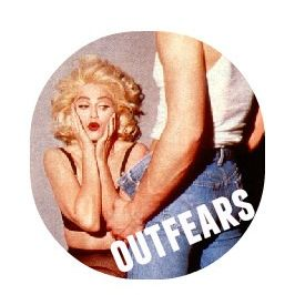OUTFEARS