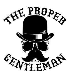The Proper Gentleman