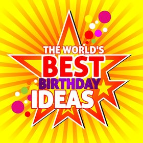 Best Birthday Ideas