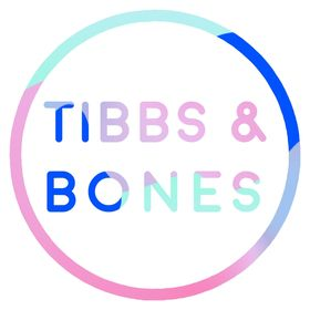 TIBBS AND BONES