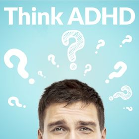 Think ADHD