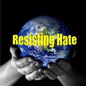 Resisting Hate