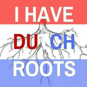 I Have Dutch Roots