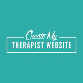 Create My Therapist Website | Therapy Website Tips for Counselors & Therapists in Private Practice