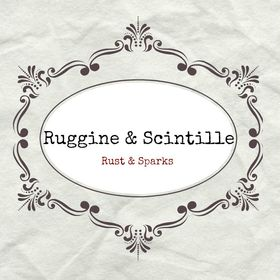 Ruggine & Scintille