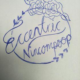 Eccentric Nincompoop