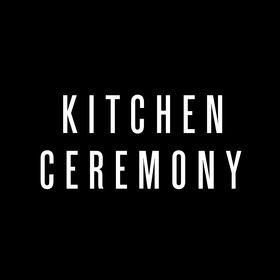 Kitchen Ceremony
