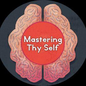 Mastering ThySelf