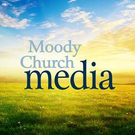 Moody Church Media