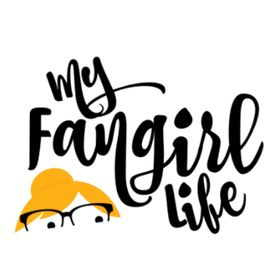 My Fangirl Life | a geek lifestyle blog.