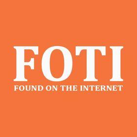 FOTI - FoundOnTheInternet.com