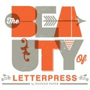 The Beauty of Letterpress