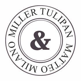 Miller Tulipan & Matteo Milano